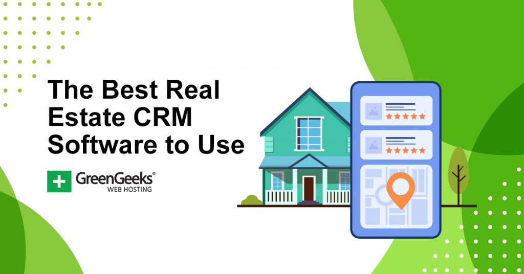 Best Real Estate CRM Software