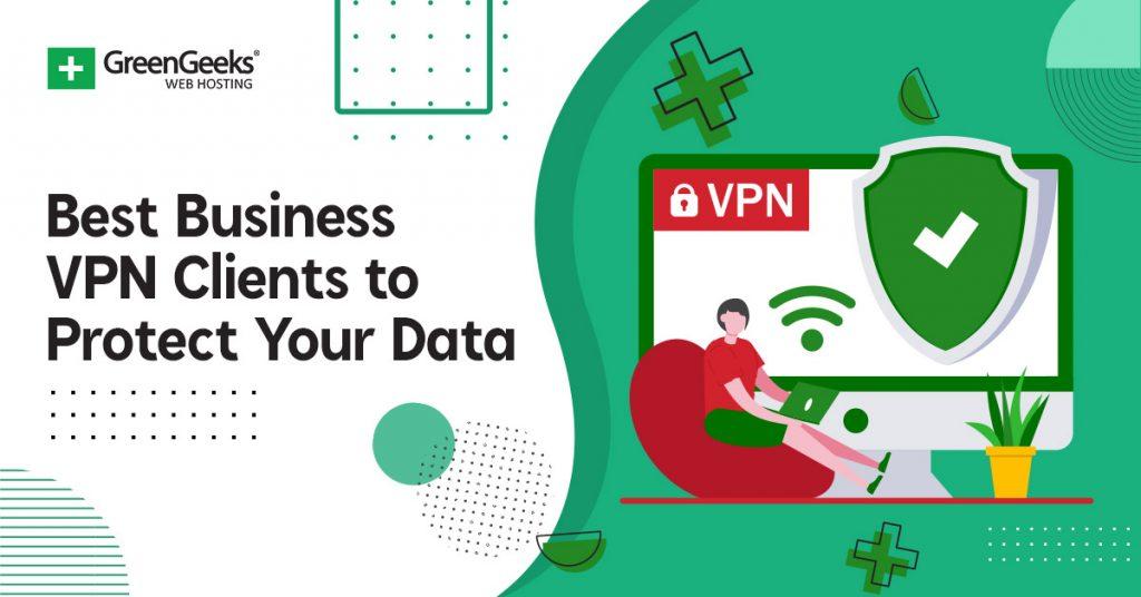 Best Business VPN Clients