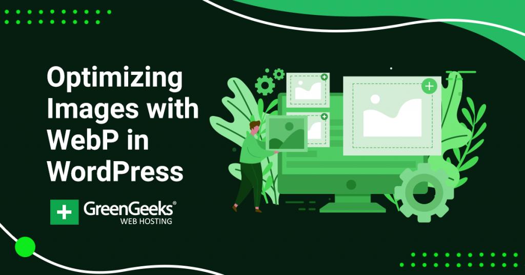 Optimizing Images WebP WordPress