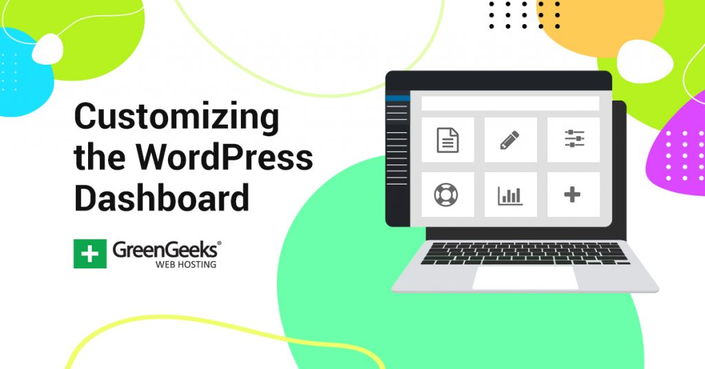 Customize Your WordPress Dashboard