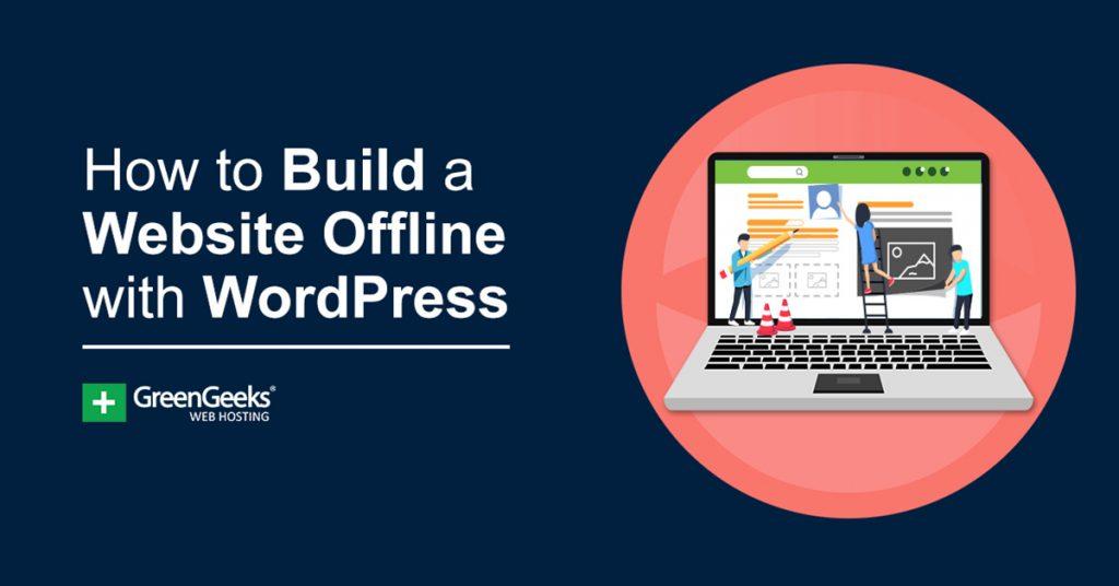 Build Website Offline WordPress